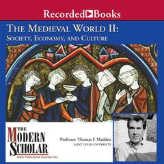 The Medieval World II by Thomas F. Madden