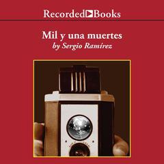 Mil y una muertes by Sergio Ramírez