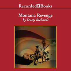 Montana Revenge by Dusty Richards