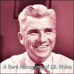 A Rare Recording of J.B. Rhine by J.B. Rhine
