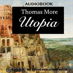 Utopia by Sir Thomas More