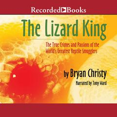 The Lizard King by Bryan Christy