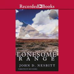 Lonesome Range by John Nesbitt