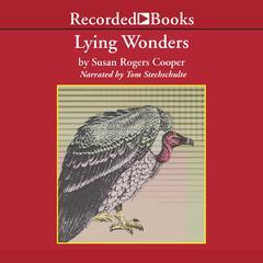 Lying Wonders by Susan Rogers Cooper