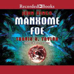 Manxome Foe by Travis Taylor, John Ringo