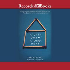 Livvie Owen Lived Here by Sarah Dooley
