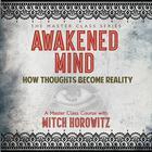 Awakened Mind by Mitch Horowitz