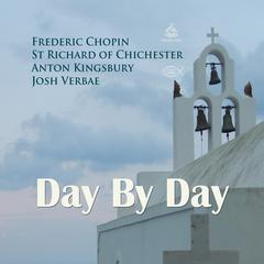 Day By Day by Saint Richard of Chichester