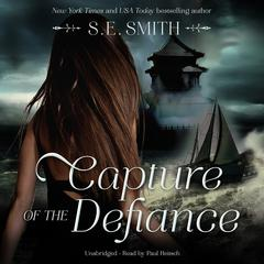 Capture of the Defiance by S.E. Smith