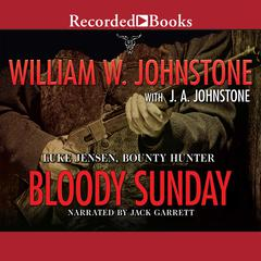 Bloody Sunday by William W. Johnstone, J. A. Johnstone