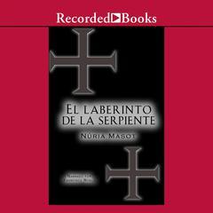 El Laberinto De La Serpiente by Núria Masot
