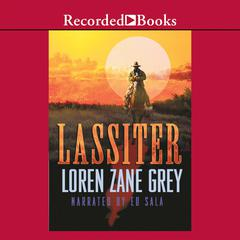 Lassiter by Loren Zane Grey