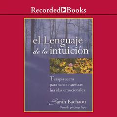 El lenguaje de la intuición by Saráh Bachaou