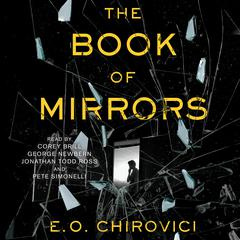 The Book of Mirrors by E. O. Chirovici