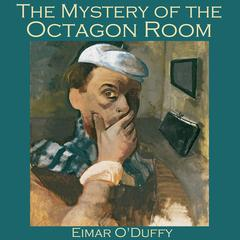 The Mystery of the Octagon Room by Eimar O'Duffy