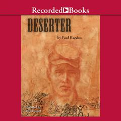 The Deserter by Paul Bagdon