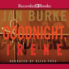 Goodnight, Irene by Jan Burke