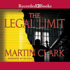Legal Limit by Martin Clark