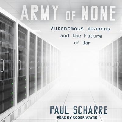 Autonomous Weapons and the Future of War - Paul Scharre
