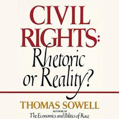 Civil Rights by Thomas Sowell audiobook