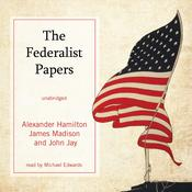 The Federalist Papers by  John Jay audiobook