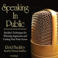 Speaking in Public by Reid Buckley audiobook