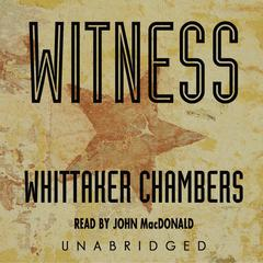 Witness by Whittaker Chambers audiobook