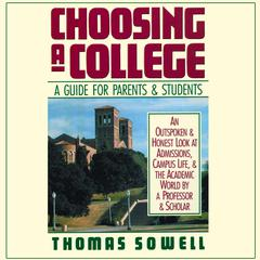 Choosing a College by Thomas Sowell audiobook