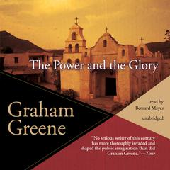 The Power and the Glory by Graham Greene audiobook