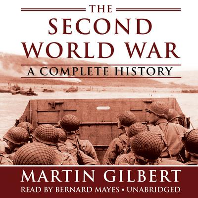 The Second World War by Martin Gilbert audiobook