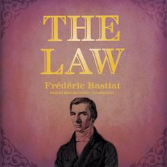 The Law by Frédéric Bastiat audiobook