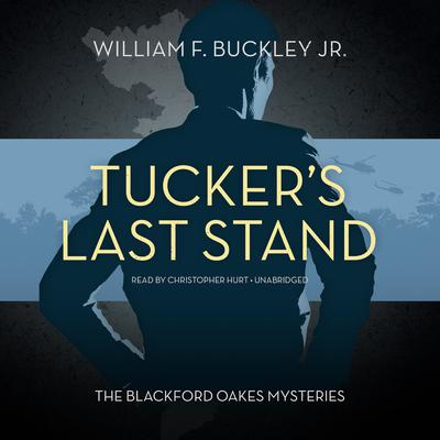Tucker's Last Stand by William F. Buckley audiobook