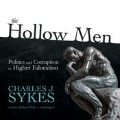The Hollow Men by  Charles J. Sykes audiobook