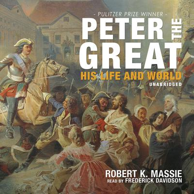 Peter the Great by Robert K. Massie audiobook