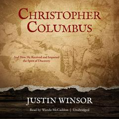 Christopher Columbus by Justin Winsor audiobook