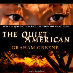 The Quiet American by Graham Greene audiobook
