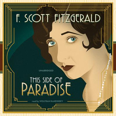 an analysis of amory blaines life in this side of paradise by f scott fitzgerald