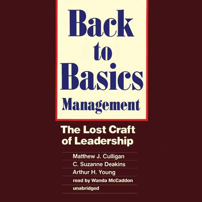 Back to Basics Management by Matthew J. Culligan audiobook