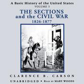 A Basic History of the United States, Vol. 3 by  Clarence B. Carson audiobook