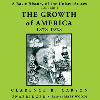 A Basic History of the United States, Vol. 4 by Clarence B. Carson audiobook