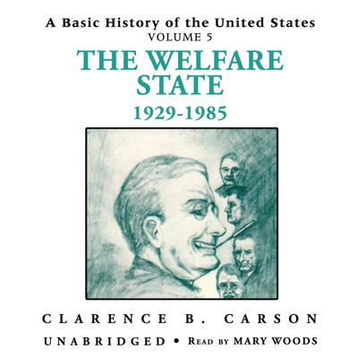 A Basic History of the United States, Vol. 5 by Clarence B. Carson audiobook
