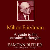 Milton Friedman by  Dr. Eamonn Butler audiobook