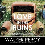 Love in the Ruins by  Walker Percy audiobook