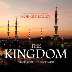 The Kingdom by Robert Lacey audiobook