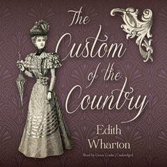 The Custom of the Country by Edith Wharton audiobook