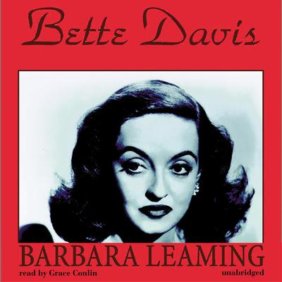 Bette Davis by Barbara Leaming audiobook