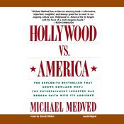 Hollywood vs. America by  Michael Medved audiobook