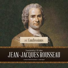 The Confessions by Jean-Jacques Rousseau audiobook