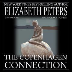 The Copenhagen Connection by Elizabeth Peters