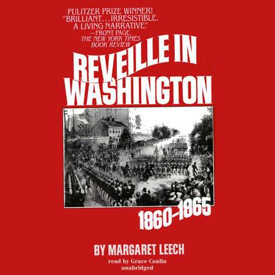 Reveille in Washington by Margaret Leech audiobook
